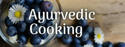 Ayurvedic Cooking