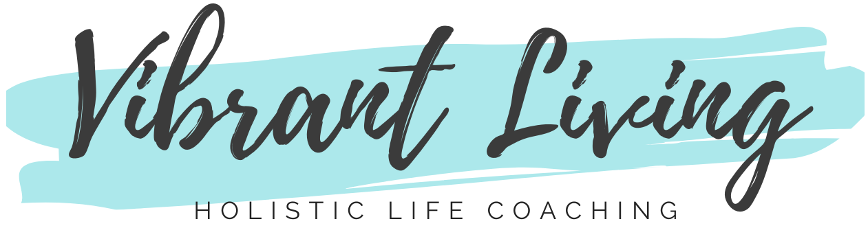 Vibrant Living, Holistic Life Coaching