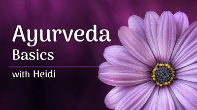 Ayurveda Basics Worksop
