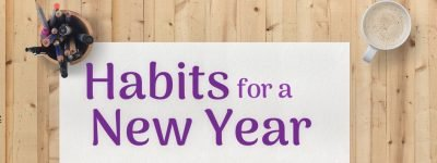 Habits for a New Year