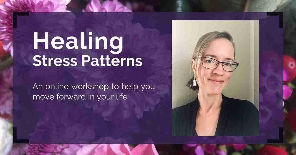 Healing Stress So You Can Move Forward Mini-Course